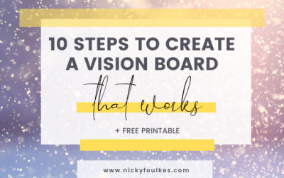 10 steps to create a vision board that works!